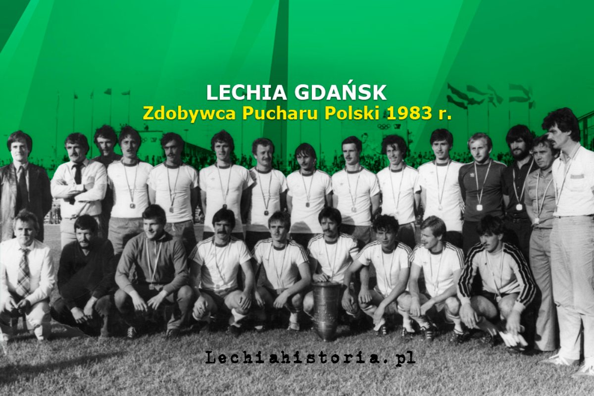 Lechia Gdańsk - zdobywca Pucharu Polski 1983
