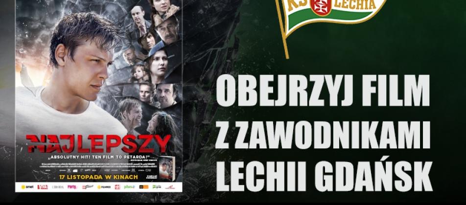 """Film """"Najlepszy"""" z piłkarzami Lechii Gdańsk"""